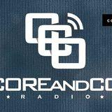 COREandCO radio S03E06