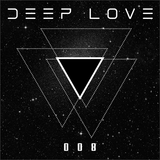 Deep Love® Radio 008 - S01 (A New Soul...)