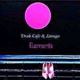 Drab Cafe & Lounge - Elements