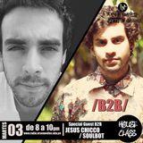 House Class Radio Show con Soul-bot b2b Jesús Chiccó