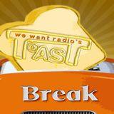 Toast Break - 11-01-16