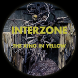 Interzone: The King in Yellow
