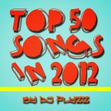 Let's Flyzz's  (  ToP 50 SonGs In 2012 - 30 MiNs )