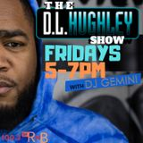 DJ GEMINI LIVE ON THE DL HUGHLEY SHOW 2-7-2020