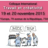 """Colloque """"Travail et créativité"""" 19/20 novembre 2015 - Intervention de Sylvain BUREAU"""