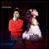 DJ Mag Malaysia Sessions #022 - Hard Lights & Alexis Grace Residency