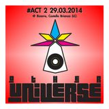 OTHER UNIVERSE #ACT2 29.03.2014 @ BIZARRE LECCO