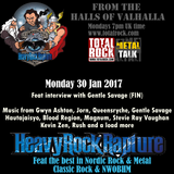 Heavy Rock Rapture Jan 30 2017 feat. Gentle Savage (FIN) & an orgasm load of music