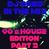 DJ DRES - IN THE MIX (90's House Edition Part 2)