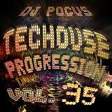 Dj Pocus - Techouse Progression 2019 - Vol 35 - 2019-08-13 - 2h00