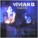 LIVE VIVIAN B dei DABLITZ @ OUTLIMITS 10 MAGGIO 2008