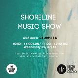 Shoreline Music Show @ Ibiza Live Radio Guest Mix