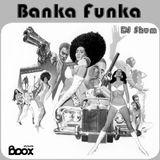 DJ Shum - Banka Funka #2
