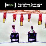 Myon & Shane 54 - International Departures 250