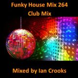 Funky House Mix 264 (Club Mix)