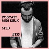 Podcast #135 - MTD