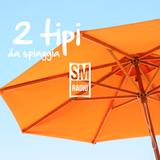 Mirco e Samu - 2 Tipi Da Spiaggia - 1 Giugno 2013