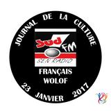 SudFM Sen Radio - Journal de la Culture - Français / Wolof - 23/01/2017