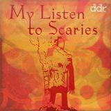 My Listen To Scaries IX