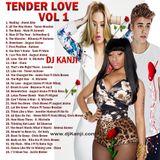 TENDER LOVE 1 (R&B ) DJ KANJI