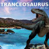 Tranceosaurus Mix Part Eight