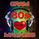 80s CRAM Music Madness ~ CRAM
