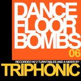 [DNB] DANCE-FLOOR BOMBS 6 - MIXED BY TRIPHONIC [MAY 2012]