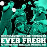 Hurricane Sound - Ever Fresh Mix CD (June 2010)