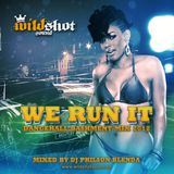 WE RUN IT (DANCEHALL MIX 2012) - mixed by DJ Philson Blenda