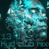 Kyd club mix - #13