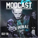 MODCAST FEBRUARY 2018 by LX