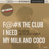 BnC's The Disco Vampire Exclusive Mix for Milk'n'Chocolate October 14th 2015