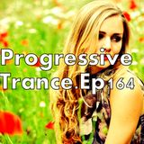 I Love Trance Ep.164-(Progressive Trance).Thanks For 9000-Followers.(7-11.2016)
