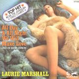 LAURIE MARSHALL - ALL DAY ALL NIGHT WE WILL MAKE LOVE 2017 (SPECTRO LILI MIX)
