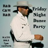 Friday Night Dance Party December 2, 2016 WAYO 104.3 FM