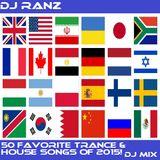 DJ RANZ'S 50 FAVORITE TRANCE & HOUSE SONGS OF 2015