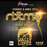 Wally Lopez @ Rittmo Gold Edition (Sala Coco, 08-04-16)