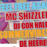 De Heeren - Feel Free met Dj Con Nalez and Mc Shizzler