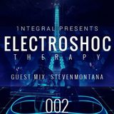 ElectroSHOCtherapy #002 *StevenMontana Guest Mix*