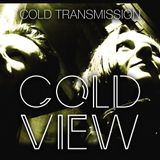 "COLD TRANSMISSION presents ""COLD VIEW"" 03.02.18 (no. 19)"