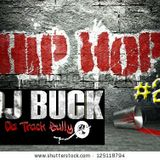 We Love Hip Hop #2 (Mixed By DJ Buck Da Track Bully)