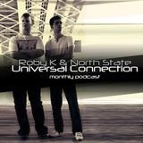 Roby K & North State – Universal Connection Episode 003. Inc. Ban-Dee Guest Mix