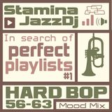 Hard Bop 56-63 : In serch of perfect playlists (Mood Mix)