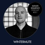 Infinite Sequence Podcast #021 - Wintermute