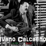 Il Cantautore Ivano Calcagno, graditissimo ospite di Anna Crecco - Scegliere Scoprire Sorprendere