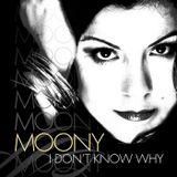 Moony -  I Don't Know Why (Avi Tapia Remix 2013)