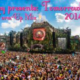 To-bey presents: Tomorrowland 2014 (The Warm-Up Mix)