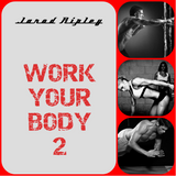 Work Your Body 2