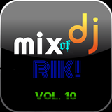 MIX OF DJ RIK! (VOL. 10)