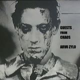 Guests From Chaos 1: Arvo Zylo